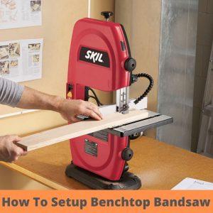 How to Setup Benchtop Bandsaw