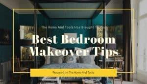 Best Bedroom Makeover Tips