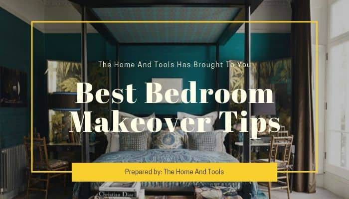 Best Bedroom Makeover Tips